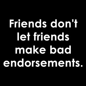 Bad Endorsements